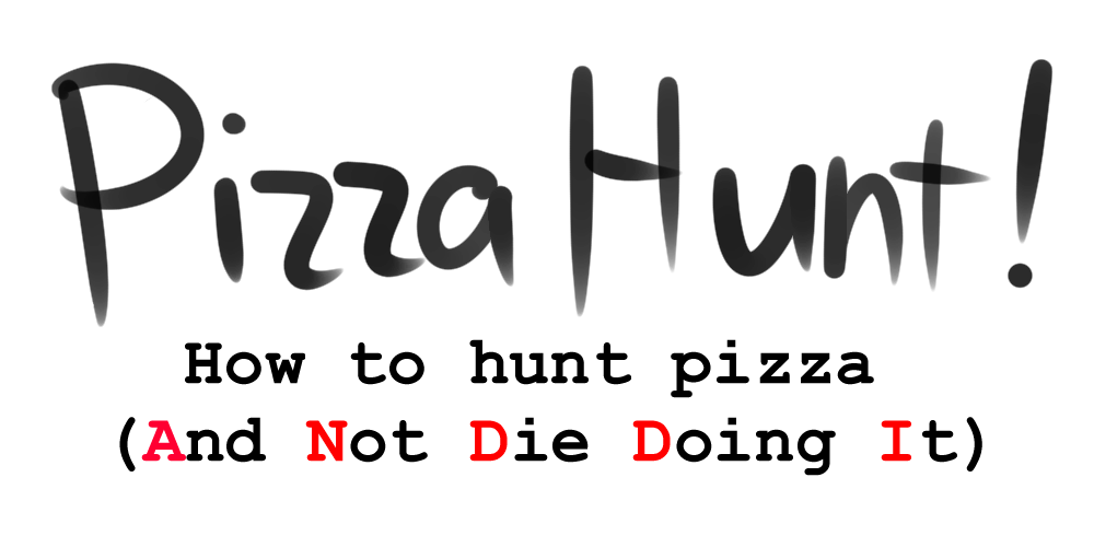 Pizza Hunt!